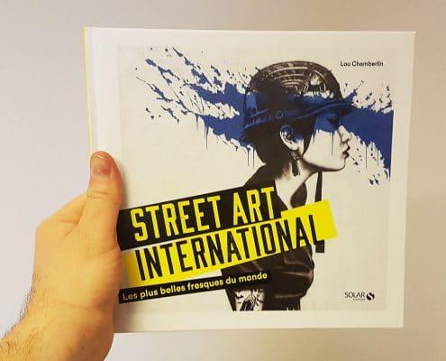 Faut-il acheter le livre Street Art International de Lou Chamberlin