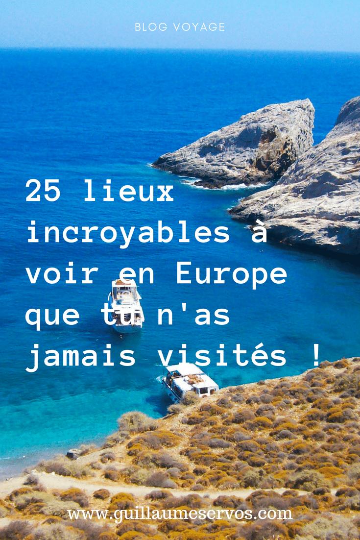 Découvre 25 lieux incroyables à voir en Europe que tu n'as jamais visités