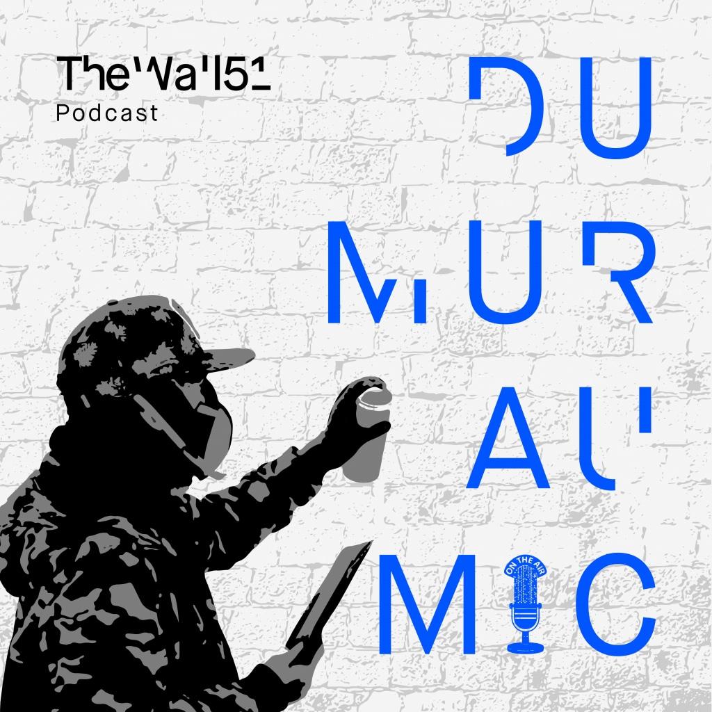 Le visuel du podcast Du Mur Au Mic sur l'art urbain et le street art.