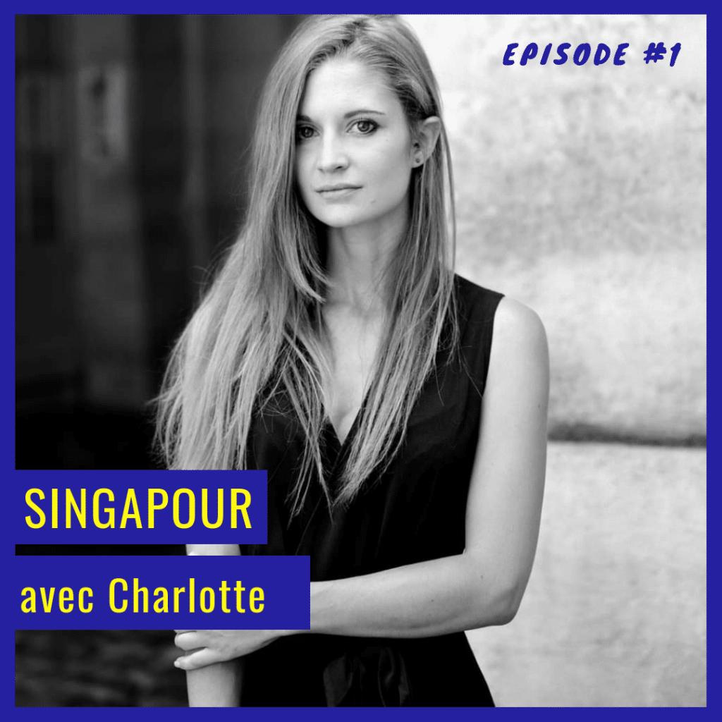 L'épisode 1 du podcast En éclaireur avec Charlotte