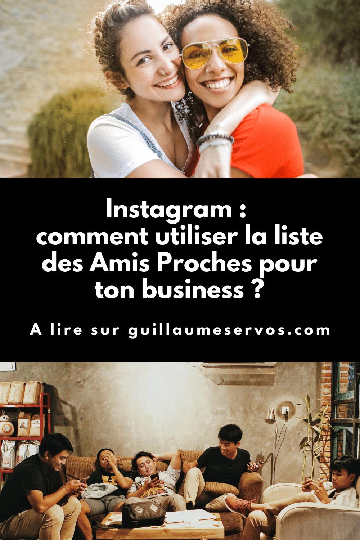 As-tu déjà entendu parler de la liste des Amis Proches d'Instagram ? En quoi consiste-t-elle ? Comment l'utiliser pour ton business ?