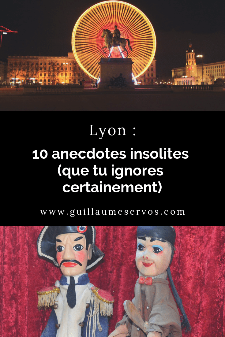 Découvre 10 anecdotes incroyables mais vraies sur la capitale des Gaules, Lyon. Au menu : spiritisme, Guignol, métier Jacquard, papillotes, cinéma.