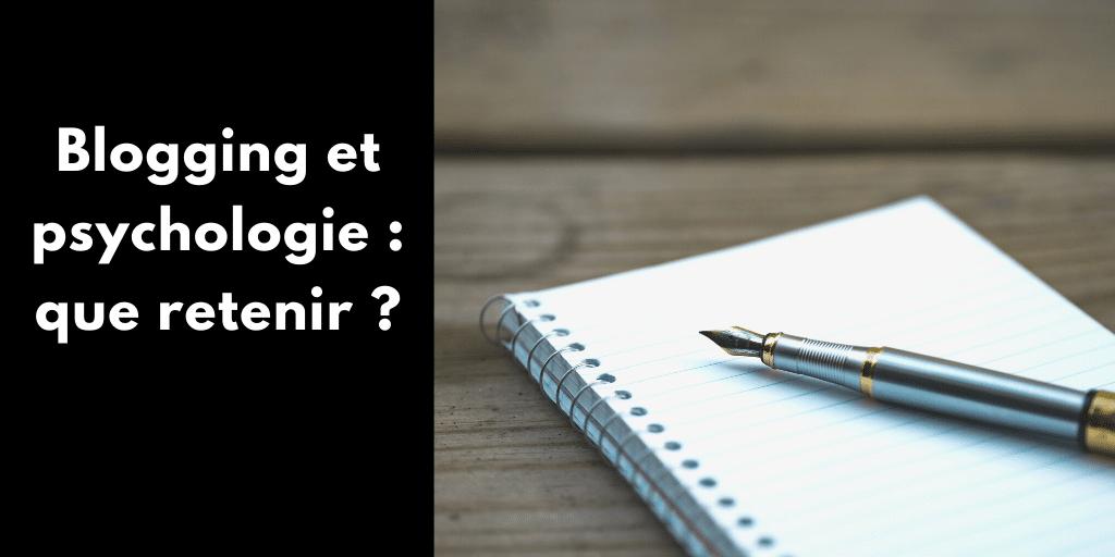 Blogging et psychologie : que retenir ?