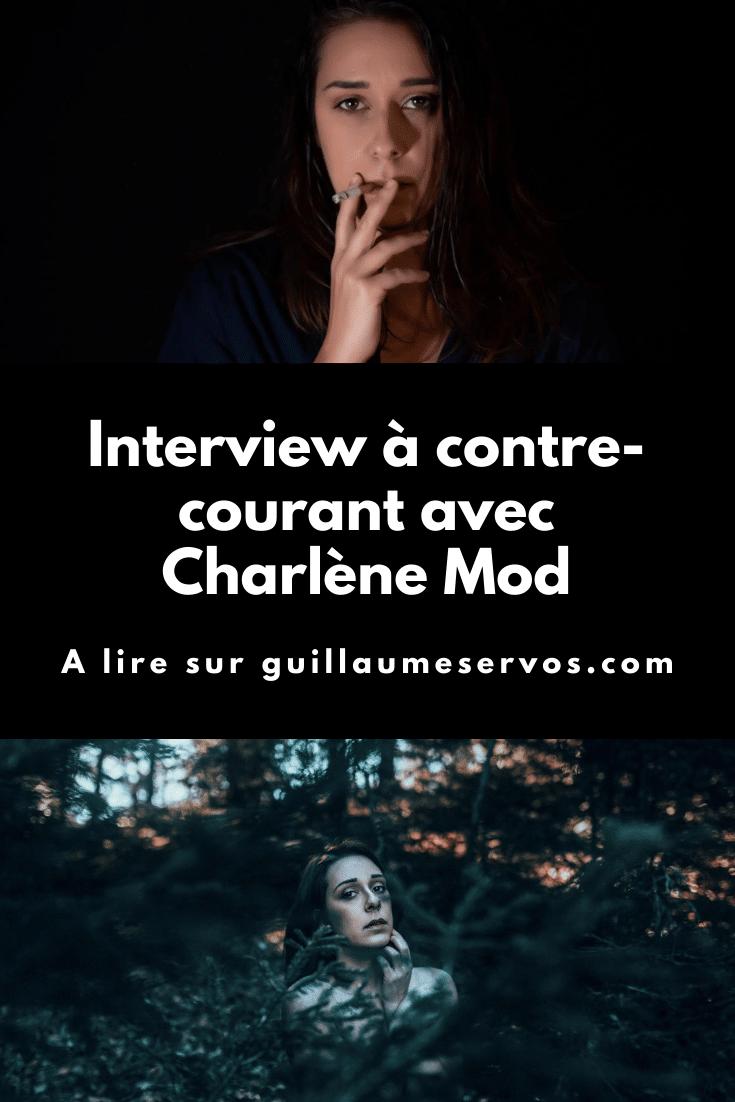 Découvre mon interview avec la modèle-photo Charlène Mod. Au menu : son rapport à la photographie, aux réseaux sociaux et au voyage.