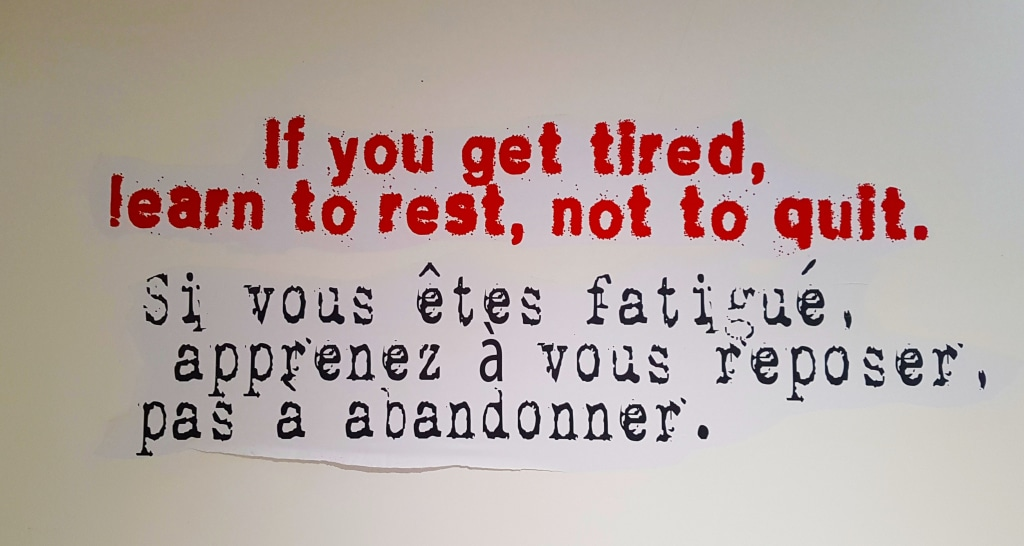 """""""Si vous êtes fatigué, apprenez à vous reposer, pas à abandonner."""" The world of Banksy, Paris?"""