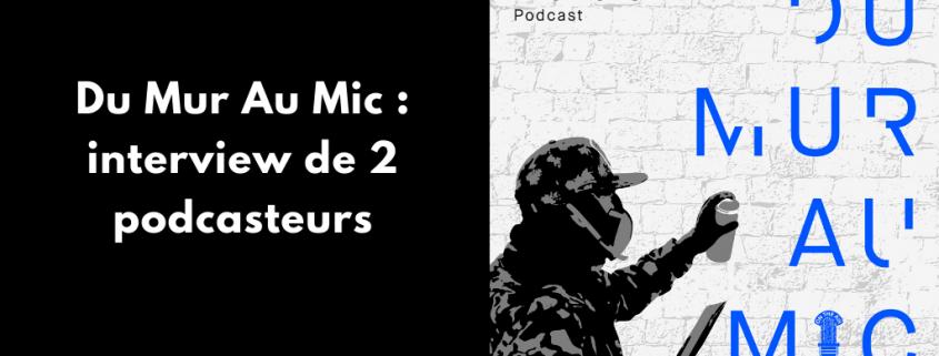 Découvre mon interview avec Catherine Dumas et Adrien Terrier du podcast Du Mur Au Mic dédié à l'art urbain. Au menu : leur rapport au podcasting, aux réseaux sociaux et au voyage.