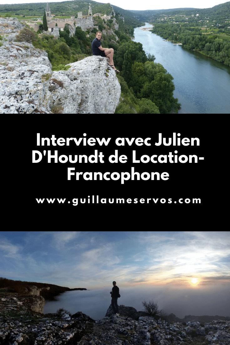 Découvre mon interview avec Julien D'Houndt, le fondateur de Location-Francophone. Au menu : son rapport à l'entrepreneuriat, aux réseaux sociaux et au voyage.