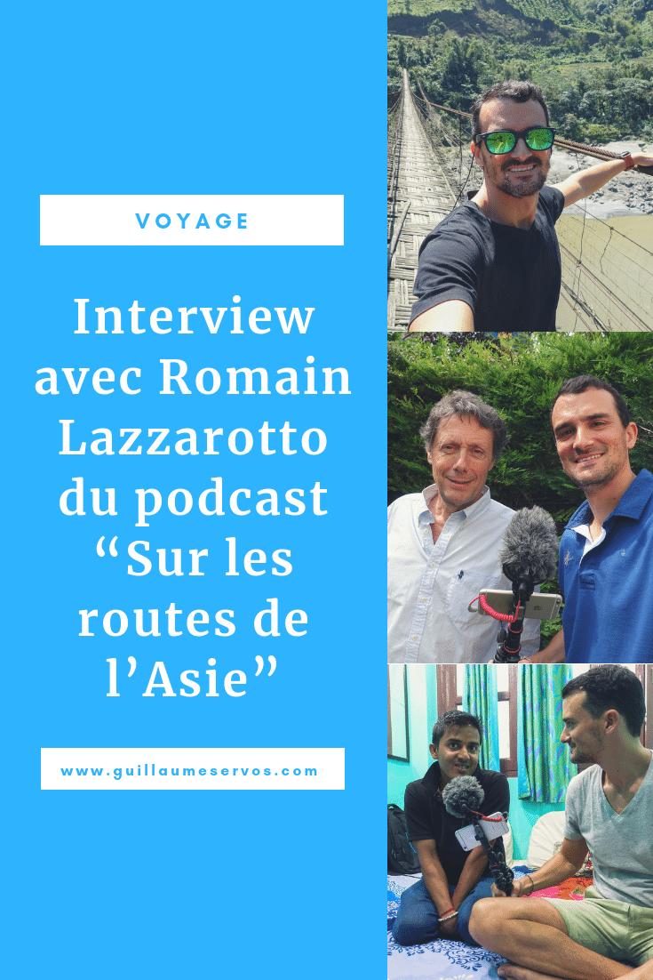 Découvre mon interview avec Romain Lazzarotto du podcastSur les routes de l'Asie. Au menu : son rapport au podcast, aux réseaux sociaux et au voyage.