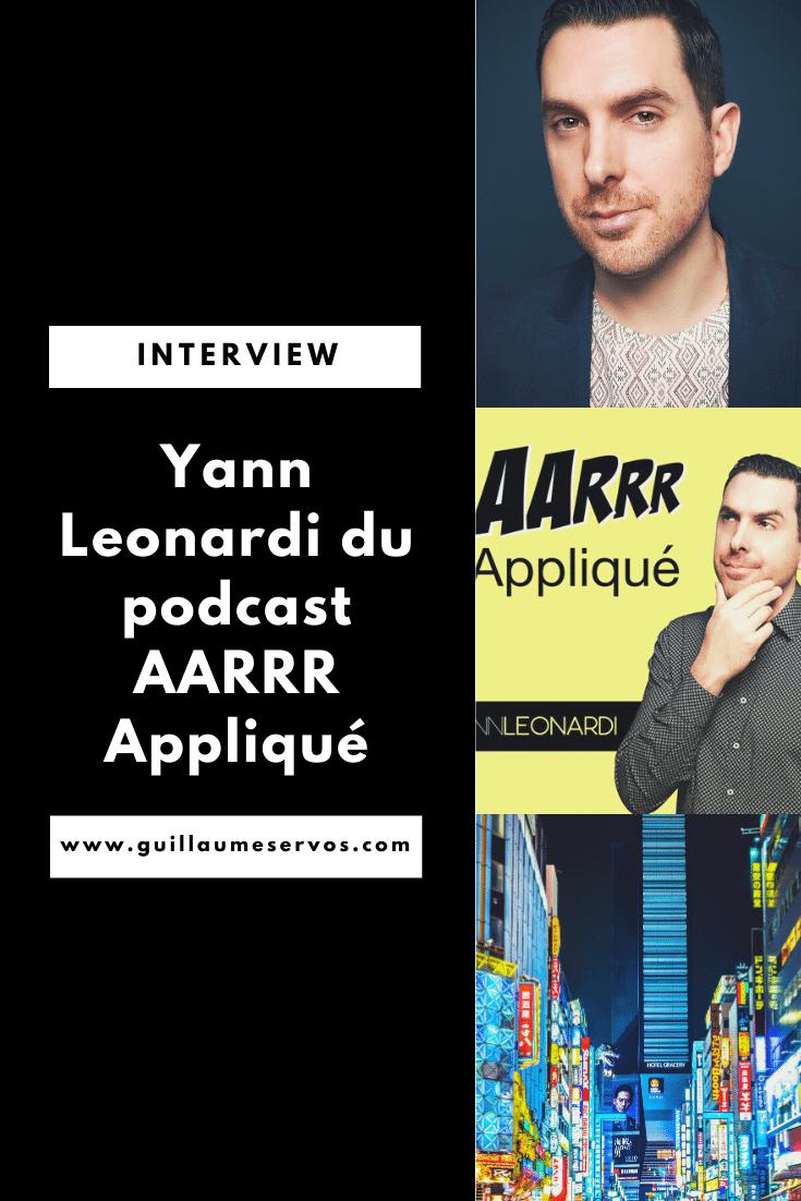 Découvre mon interview avec Yann Leonardi, spécialiste Growth et Marketing et créateur du podcast AARRR Appliqué. Au menu : son rapport à l'entrepreneuriat, au podcasting, aux réseaux sociaux et au voyage.