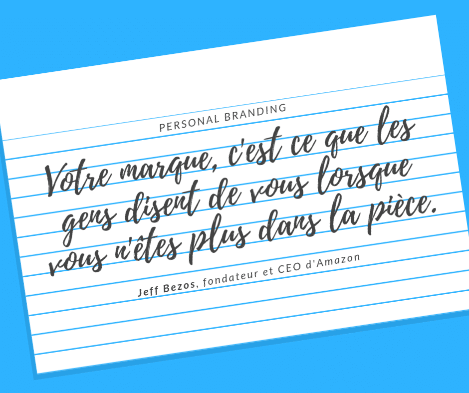 la citation de Jeff Bezos sur le personal branding