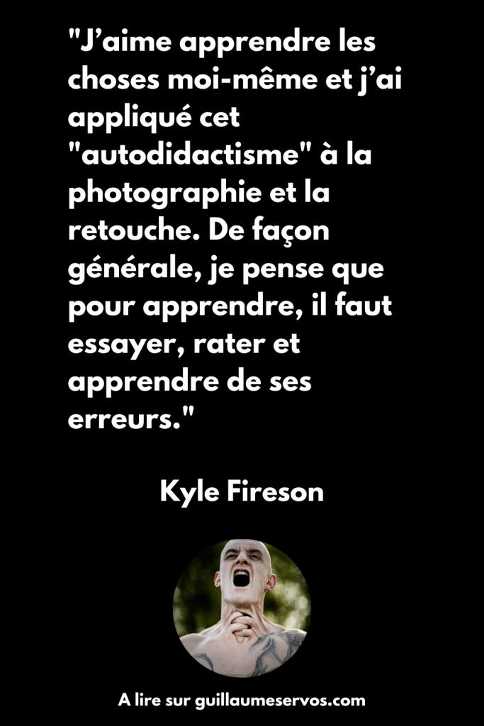 Citation de Kyle Fireson