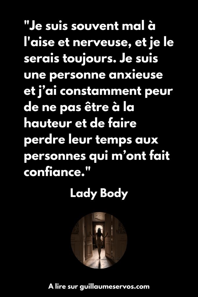 Le ressenti de Lady Body quand elle est seule face à l'objectif