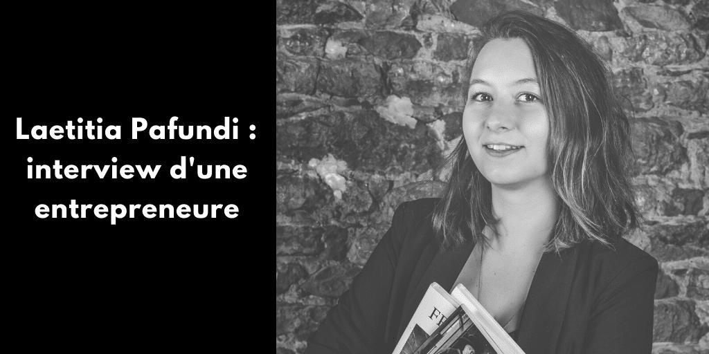Laetitia Pafundi : interview d'une entrepreneure