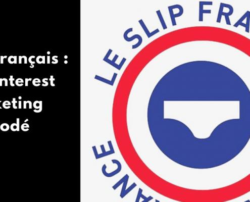 Comment Le Slip Français utilise Pinterest pour son business ? Je décode le Pinterest marketing de la marque de vêtements made in France de qualité.