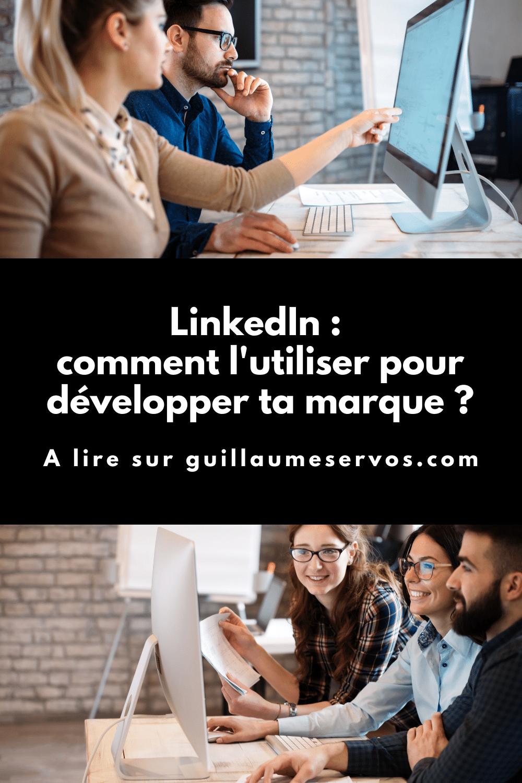 Comment utiliser LinkedIn pour développer sa marque ? Au menu : témoignages clients, influence, données et storytelling, voix de marque...
