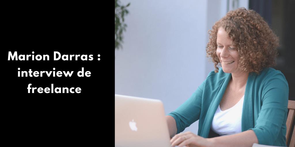 Marion Darras : interview de freelance