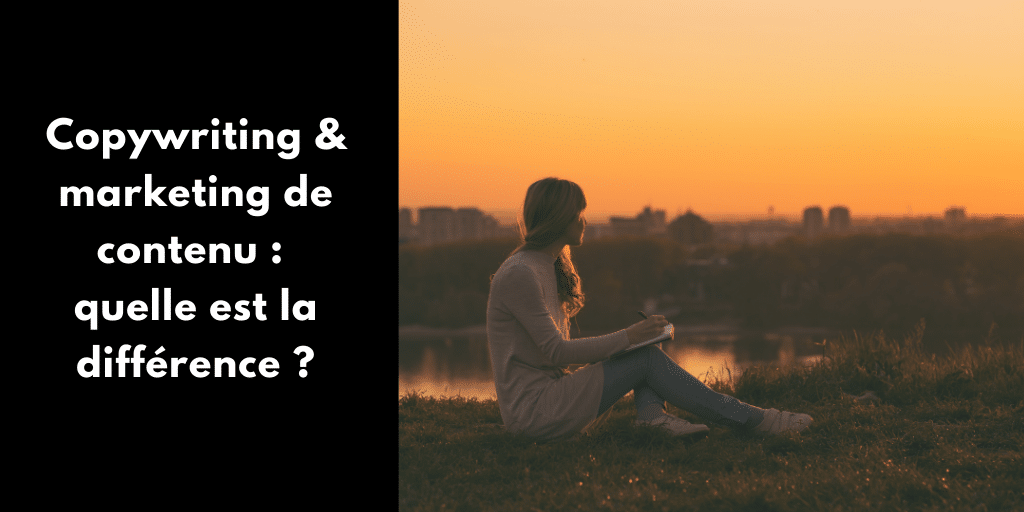 Copywriting et marketing de contenu : quelle est la différence ?