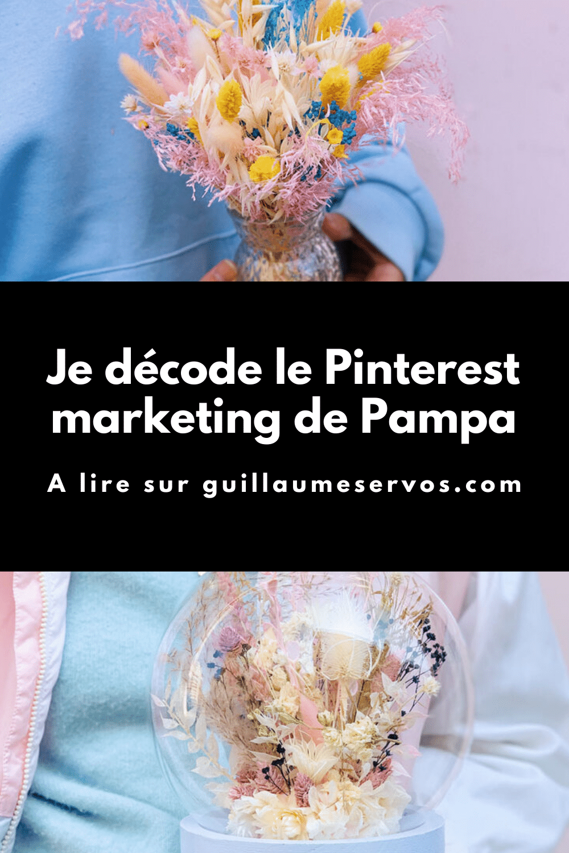 Comment Pampa utilise Pinterest pour son business ? Je décode le Pinterest marketing de la marque parisienne de livraisons de fleurs.