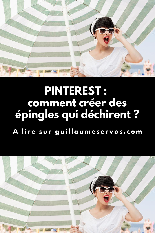 Envie de créer des épingles Pinterest qui déchirent tout ? Création et hiérarchie visuelle, données, visages humains, sortir des sentiers battus...