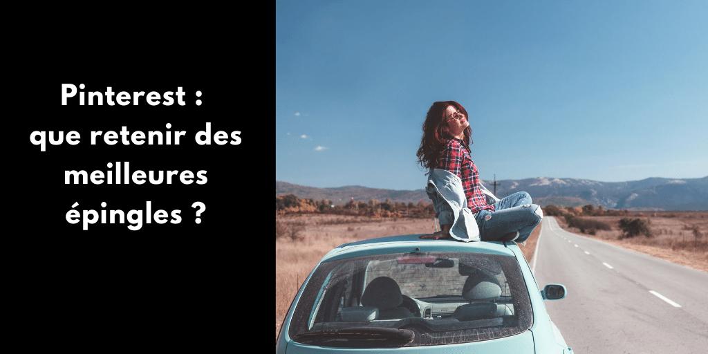 Pinterest : que retenir des meilleures épingles ?