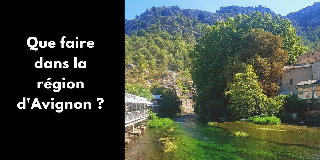 Avignon : que faire dans la région ?