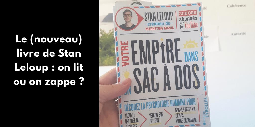 Stan Leloup et son nouveau livre : on lit ou on zappe ?
