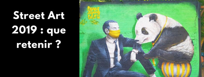 Tadaaaaam ! Le voici, le voilà : le meilleur de mon année street art 2019. Au menu : Banksy, Peinture Fraiche, Zoo Art Show, Kalouf, Paris...