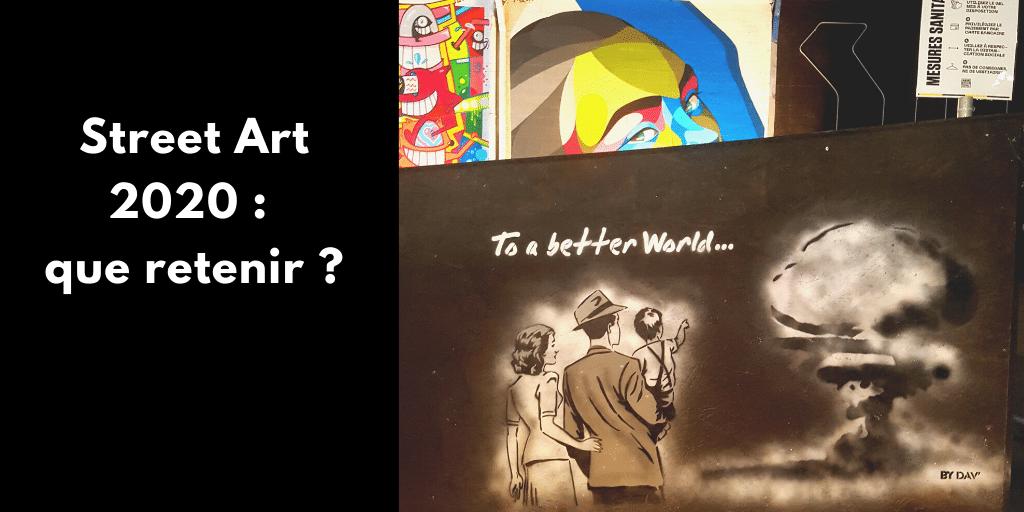 Street Art 2020 : que retenir ?