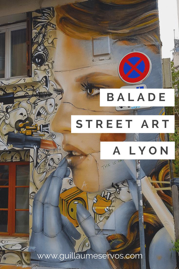 Balade street art à Lyon avec son itinéraire détaillée