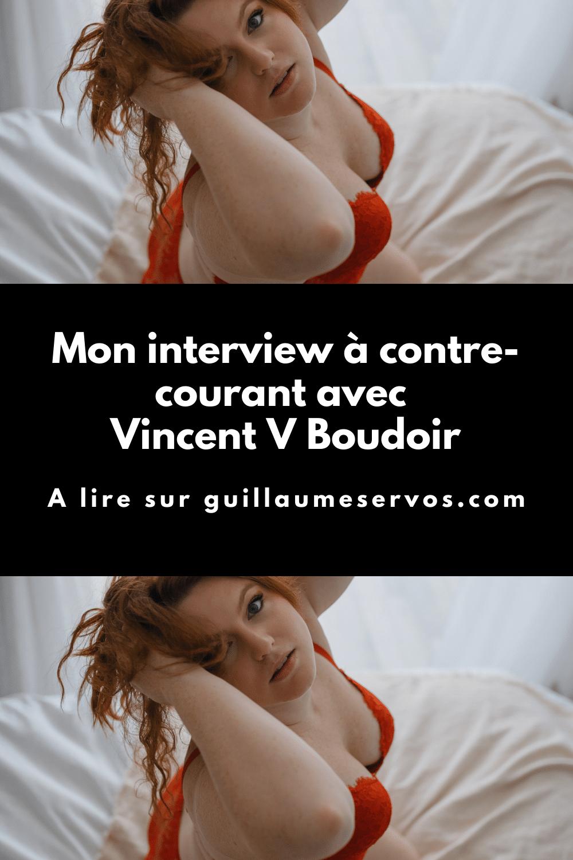 Découvre mon interview avec Vincent V Boudoir, photographe professionnel spécialisé dans le portrait intime. Son rapport à la photographie, aux réseaux sociaux et au voyage.