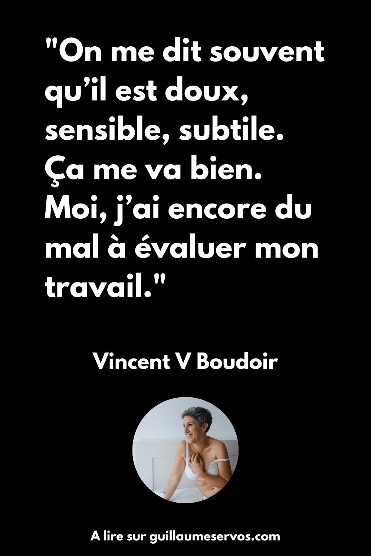 Citation de Vincent V Boudoir