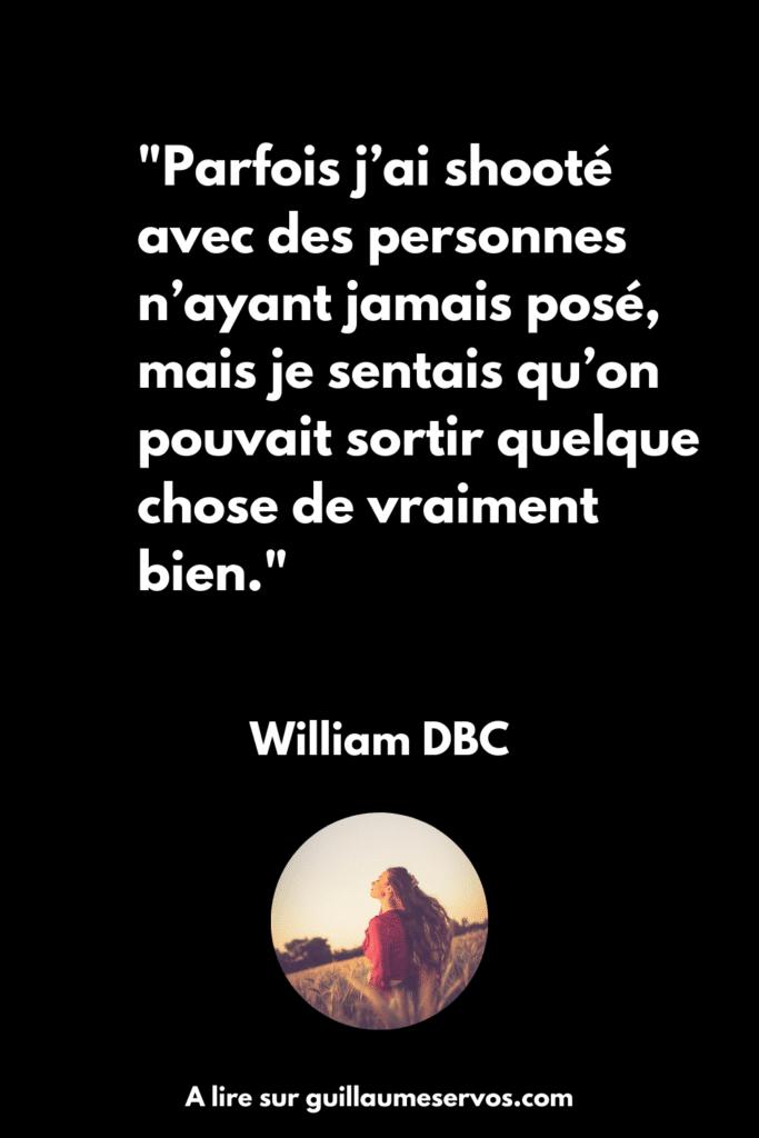 Découvre mon interview à contre-courant avec William DBC, photographe. Au menu : son rapport à la photographie, aux réseaux sociaux et au voyage.