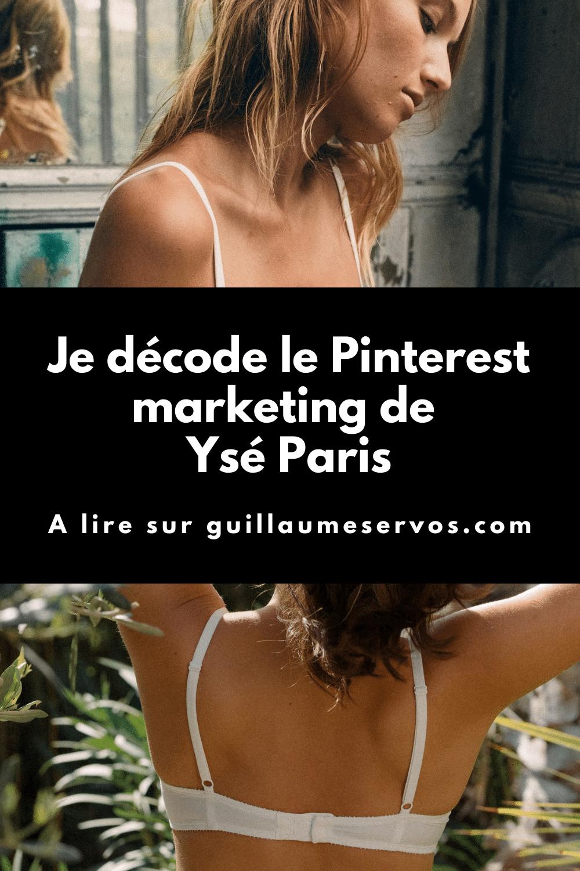 Comment Ysé Paris utilise Pinterest pour son business ? Je décode le Pinterest marketing de la marque de lingerie et de maillots de bain française.